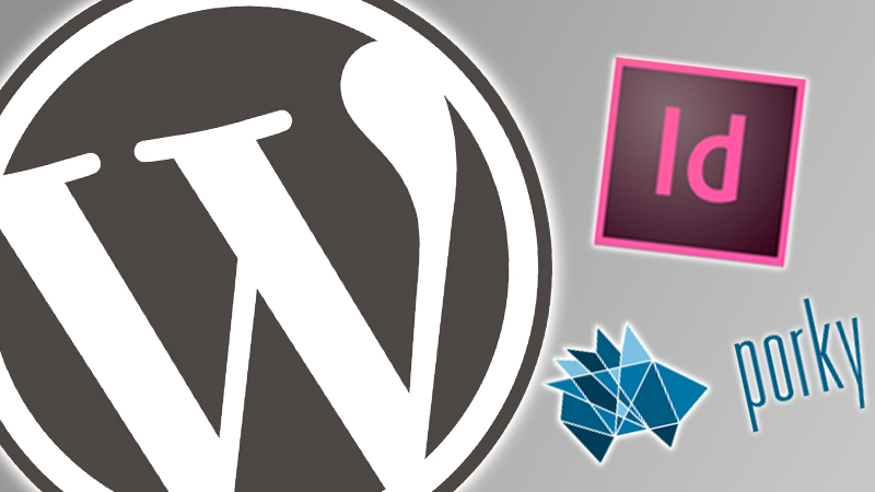 WordPress InDesign Porky